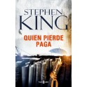 QUIENPIERDE PAGA-STEPHEN KING